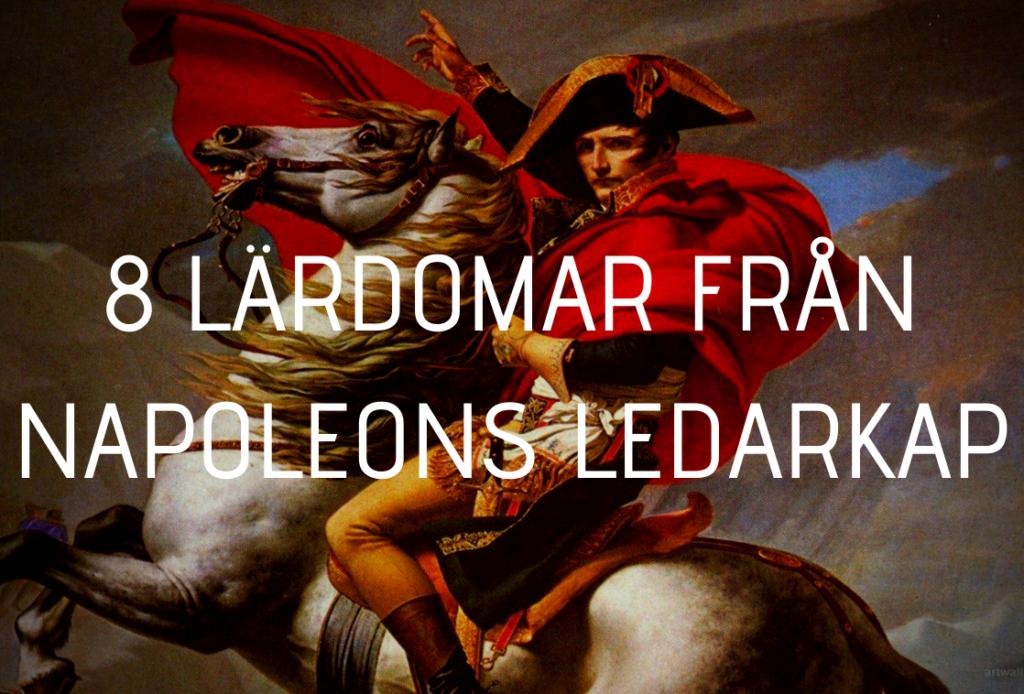 Napoleon Bonaparte en av historiens störst ledare